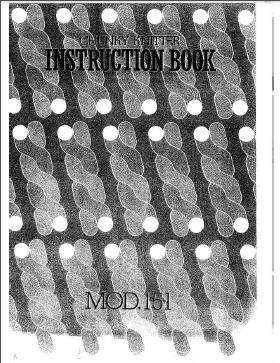 151 Chunky Knitting Machine Instruction Manual