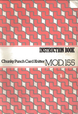 155 Chunky Knitting Machine Instruction Manual