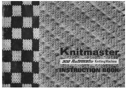 Knitmaster 302 Knitting Machine Instruction Manual