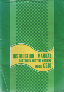 Toyota K510 Knitting Machine User Manual