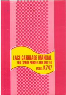 Toyota KS747 Lace Carriage User Manual