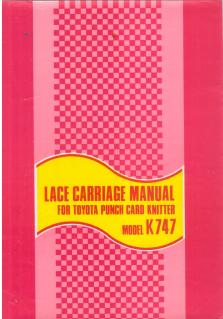 Toyota KS747 Lace Carriage User Manual