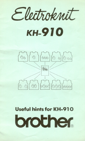 Brother KH910 Useful Hints