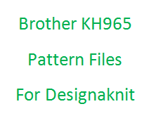 Brother KH965 Pattern Files for Designaknit