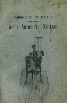 Acme Automatic Knitter Parts List