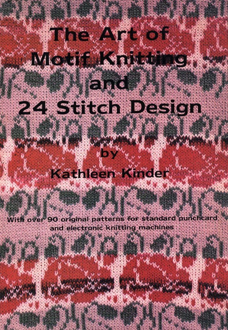 The Art Of Motif Knitting- Kathleen Kinder