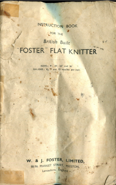 Foster Flat Knitter Instruction Manual