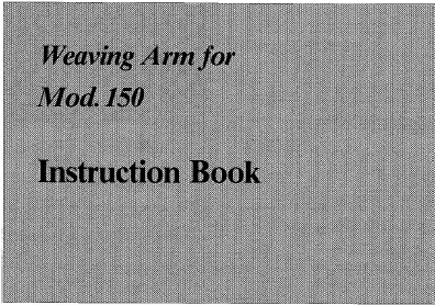 HW150 Weaving Arm User Manual