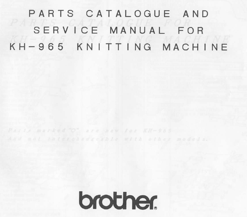 Brother KH965-Service and Parts Manual