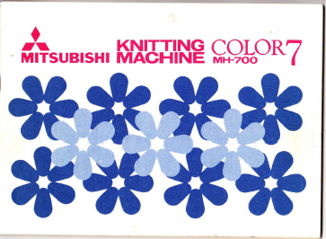 Mitsubishi Color 7 MK700 Knitting Machine Manual