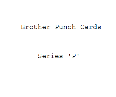 Brother P Series Punchcards