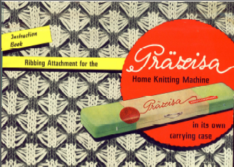 PRÄZISA Home Knitter Ribber User Guide