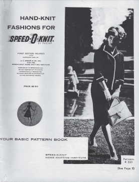 Hand Knit Fashion For Speed-o-Knit 1st ed rev 1960