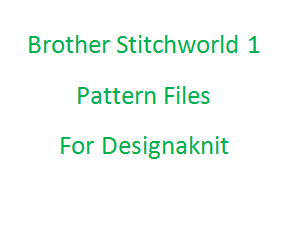 Brother Stitchworld I Files for Designaknit
