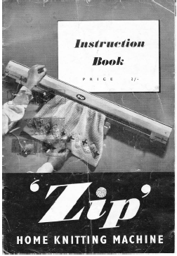 Instruction Book 'Zip' Home Knitting Machine