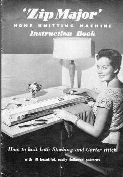 'Zip Major' Home Knitting Machine Instruction Book