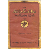 Autoknitter Knitting Machine Instruction Manual