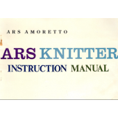 ARS Amoretto ARSKnitter Instruction Manual