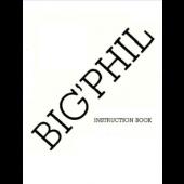 Big Phil Instruction Manual