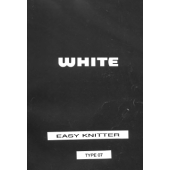 White Easy Knitter Instruction Manual