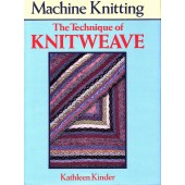 The Technique of Knitweave- Kathleen Kinder