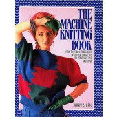 The Machine Knitting Book - John Allen
