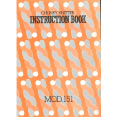 Mod 151 Chunky Knitter Knitting Machine Instruction Manual