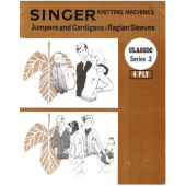 Singer Series 3 4 Ply Jumpers and Cardigans Raglan Sleeves