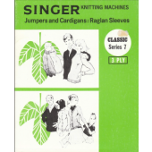 Singer Series 7 3 Ply Jumpers and Cardigans Raglan Sleeves