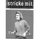 Stricke Mit 8-1956 Machine Knitting Magazine
