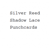 Studio-Silver Reed Shadow Lace Punchcards