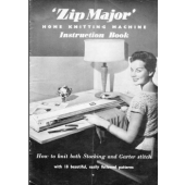 'Zip Major' Home Knitting Machine Instruction Book